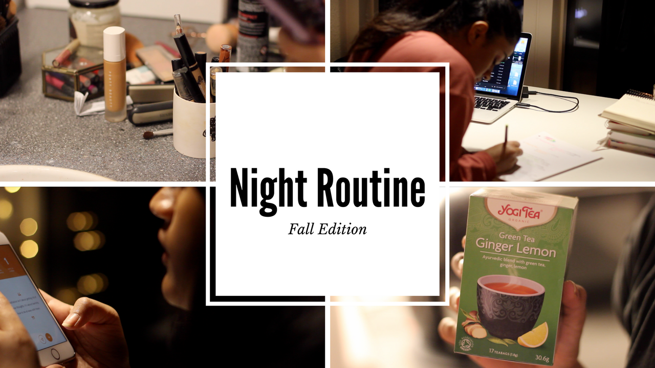 NIGHT ROUTINE | FALL EDITION