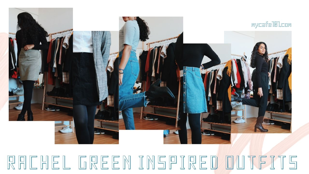 Rachel Green Inspired Outfits