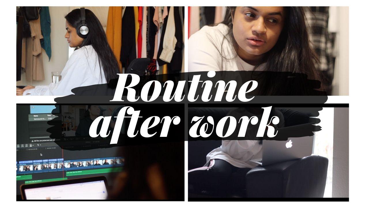 My After Work Routine